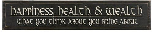 Happiness, Health & Wealth Sign