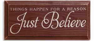 Just Believe Sign