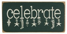 Celebrate Holiday Sign
