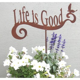 Life is Good Garden Stake