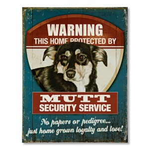 Mutt Home Security Sign