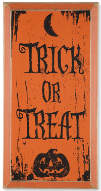 Trick-Or-Treat Halloween Sign