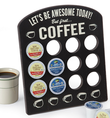Let's Be Awesome Coffee Pod Holder
