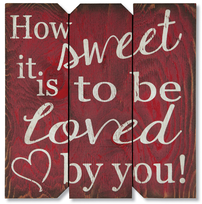 How Sweet It Is Wood Sign