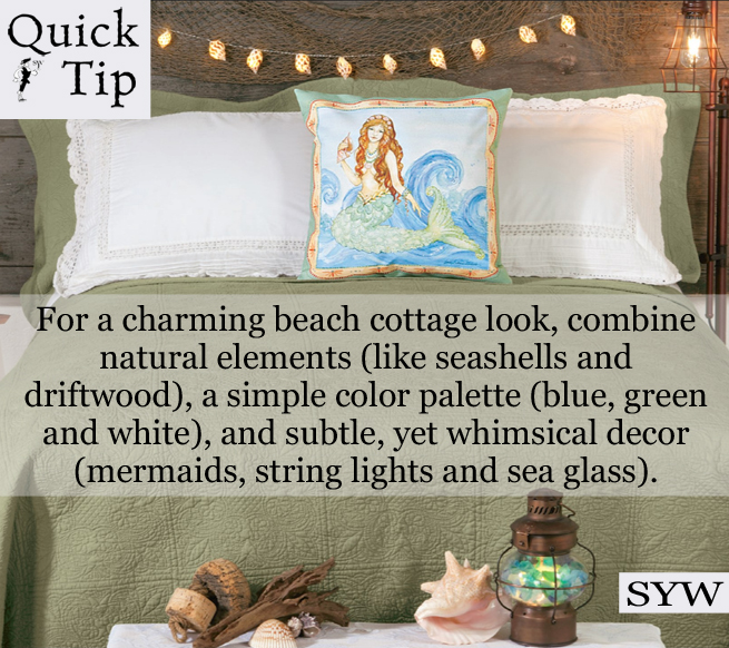 Quick Tip: Summer Beach Cottage