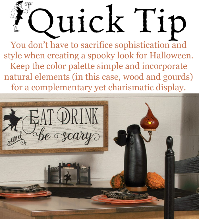 Quick Tip: No-Fear Halloween Decorating | Sturbridge Yankee Workshop