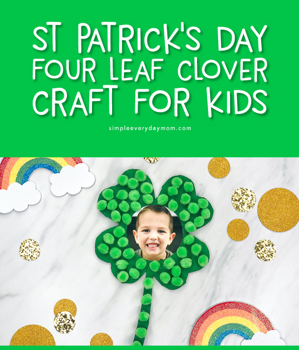 Four Leaf Clover Craft | Simple Everyday Mom
