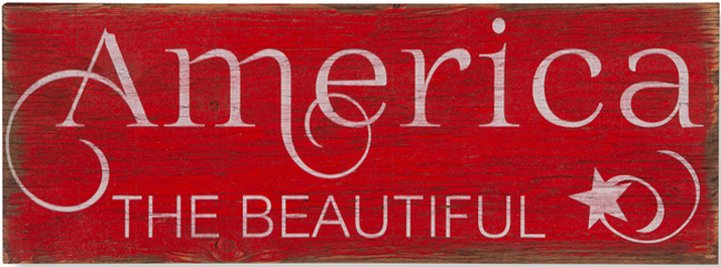 America the Beautiful Sign | Made in the USA | Sturbridge Yankee Workshop